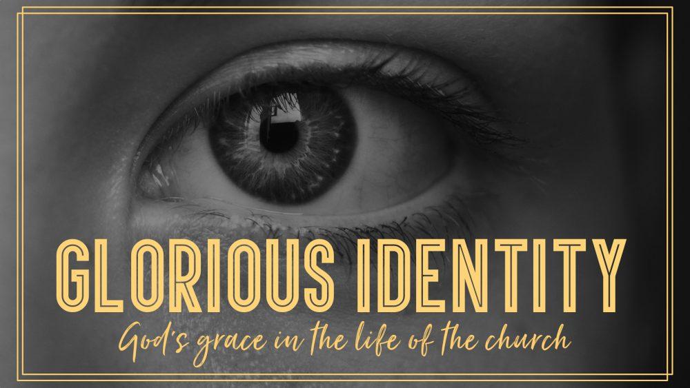 Glorious Identity
